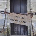 Passage interdit au château de Langeais